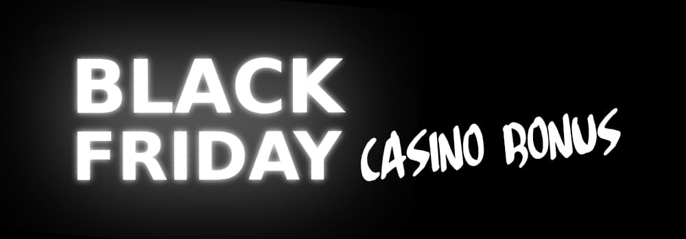 Casinoer med Black Friday bonus